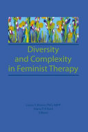 Diversity and complexity in feminist therapy /
