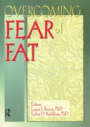 Overcoming fear of fat /