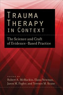 Trauma Therapy in Context : the Science and Craft of Evidence-Based Practice /