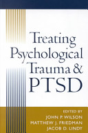 Treating psychological trauma and PTSD /