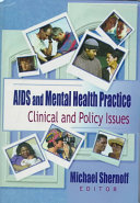 AIDS and mental health practice : clinical and policy issues /