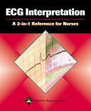 ECG interpretation : a 2-in-1 reference for nurses.