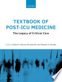 Textbook of post-ICU medicine : the legacy of critical care /