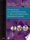 Pathology and intervention in musculoskeletal rehabilitation /