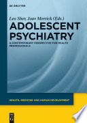 Adolescent psychiatry : a contemporary perspective for health professionals /
