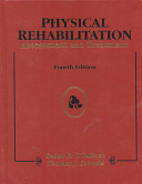 Physical rehabilitation : assessment and treatment /