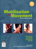Mobilisation with movement : the art and the science /