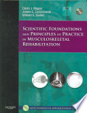 Scientific foundations and principles of practice in musculoskeletal rehabilitation /