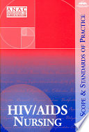 HIV/AIDS nursing : scope and standards of practice /