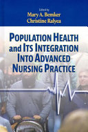 Population health and its integration into advanced nursing practice /