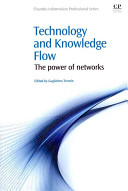 Technology and knowledge flow : the power of networks /