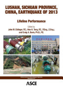 Lushan, Sichuan Province, China, earthquake of 2013 : lifeline performance /