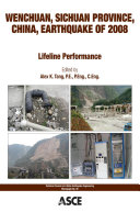 Wenchuan, Sichuan Province, China, earthquake of 2008 : lifeline performance /
