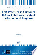 Best practices in computer network defense : incident detection and response /