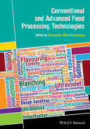 Conventional and advanced food processing technologies /