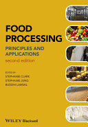 Food processing : principles and applications /