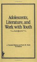 Adolescents, literature, and work with youth /
