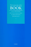 The literature of the book : a select bibliography, with critical essays, of books by, about and for the book professions.