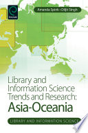 Library and information science trends and research : Asia-Oceania /