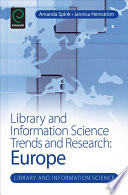 Library and information science trends and research : Europe /