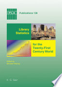Library statistics for the twenty-first century world : proceedings of the conference held in Montréal on 18-19 August 2008 reporting on the Global Library Statistics Project /