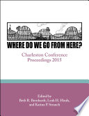 Where do we go from here? : Charleston Conference proceedings, 2015 /