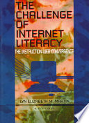 The challenge of Internet literacy : the instruction-Web convergence /