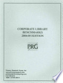 Corporate library benchmarks : 2004-05 edition /