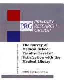 The survey of Medical School faculty : level of satisfaction with the medical library.