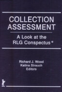 Collection assessment : a look at the RLG conspectus /