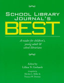 School library journal's best : a reader for children's, young adult & school librarians /