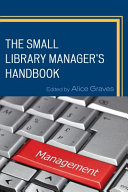 The small library manager's handbook /