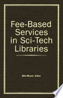 Fee-based services in sci-tech libraries /