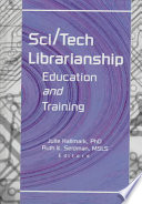 Sci/tech librarianship : education and training /