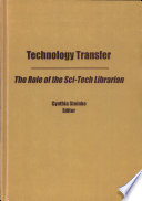 Technology transfer : the role of the sci-tech librarian /