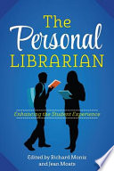 The personal librarian : enhancing the student experience /