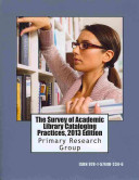 The survey of academic library cataloging practices /