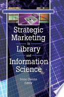 Strategic marketing in library and information science /