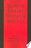 Teams in library technical services /