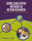 Using qualitative methods in action research : how librarians can get to the why of data /