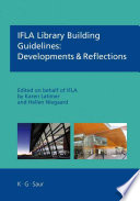 IFLA library building guidelines : developments and reflections /