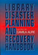 Library disaster planning and recovery handbook /