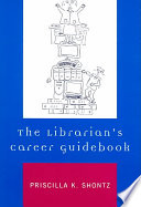 The librarian's career guidebook /
