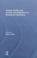 Career paths and career development of business librarians /