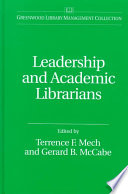 Leadership and academic librarians /