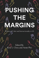 Pushing the margins : women of color and intersectionality in LIS /