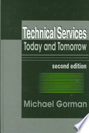 Technical services today and tomorrow /