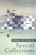 Forging the future of special collections /
