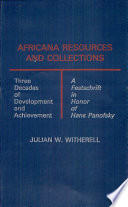 Africana resources and collections : three decades of development and achievement : a festschrift in honor of Hans Panofsky /