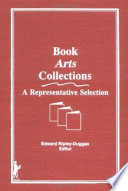 Book arts collections : a representative selection /
